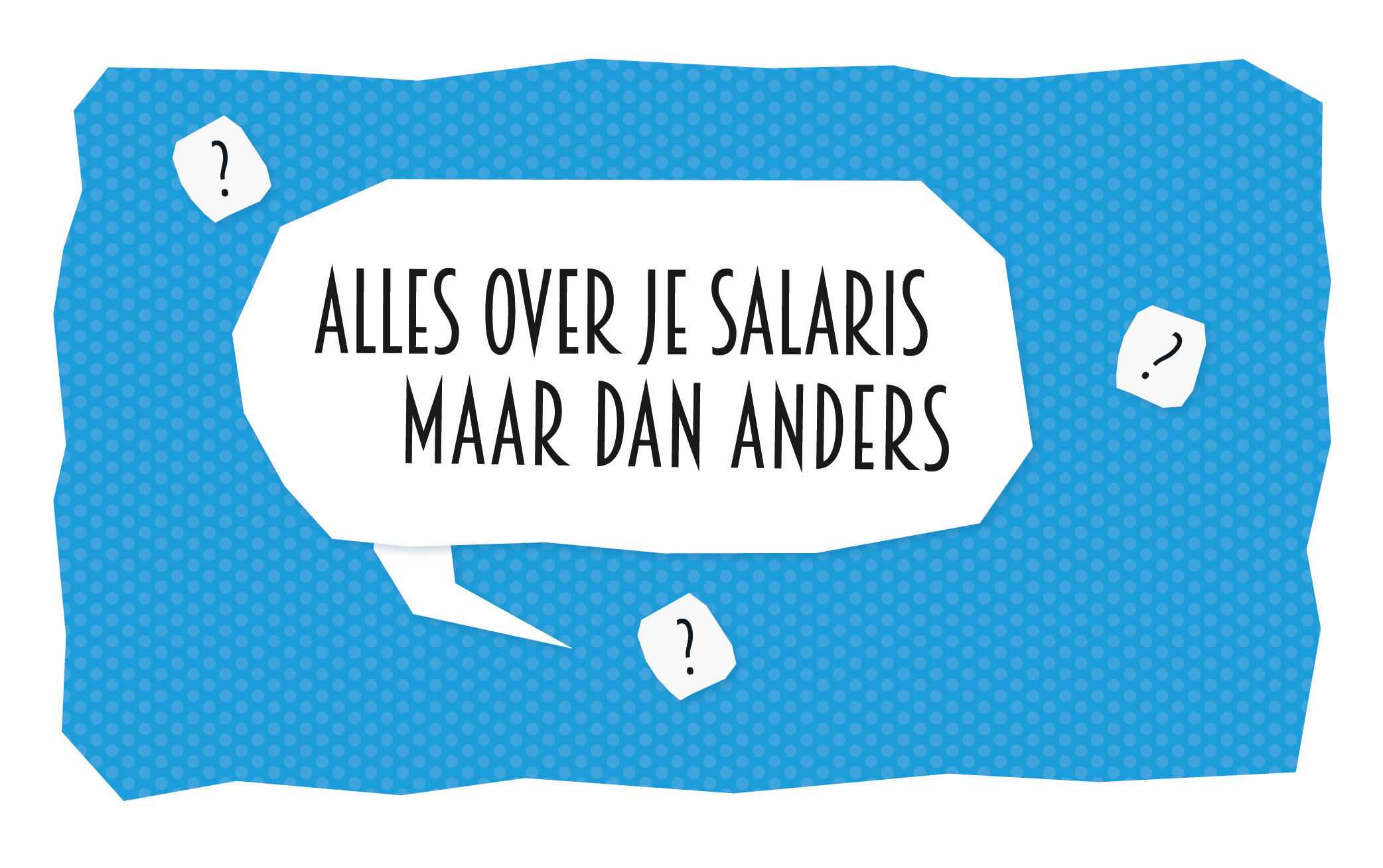 blog-alles-over-je-salaris-maar-dan-anders