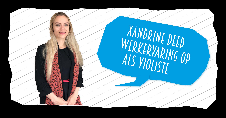 blog-xandrine-deed-werkervaring-op-als-violiste
