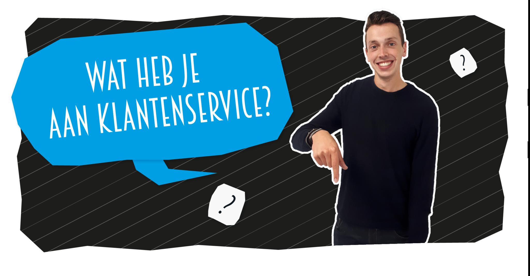blog-wat-heb-je-aan-klantenservice