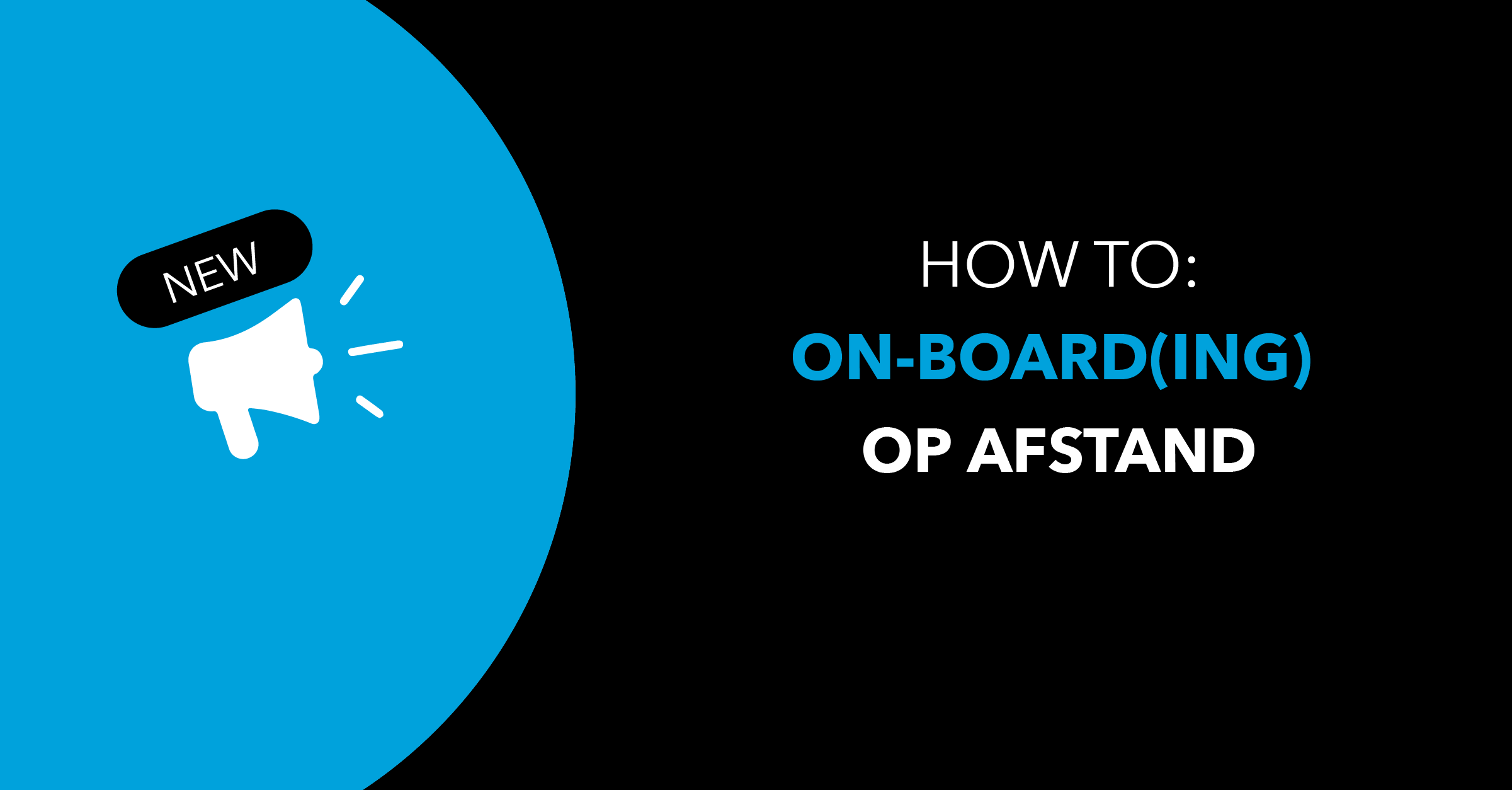 How-to-on-boarding-op-afstand